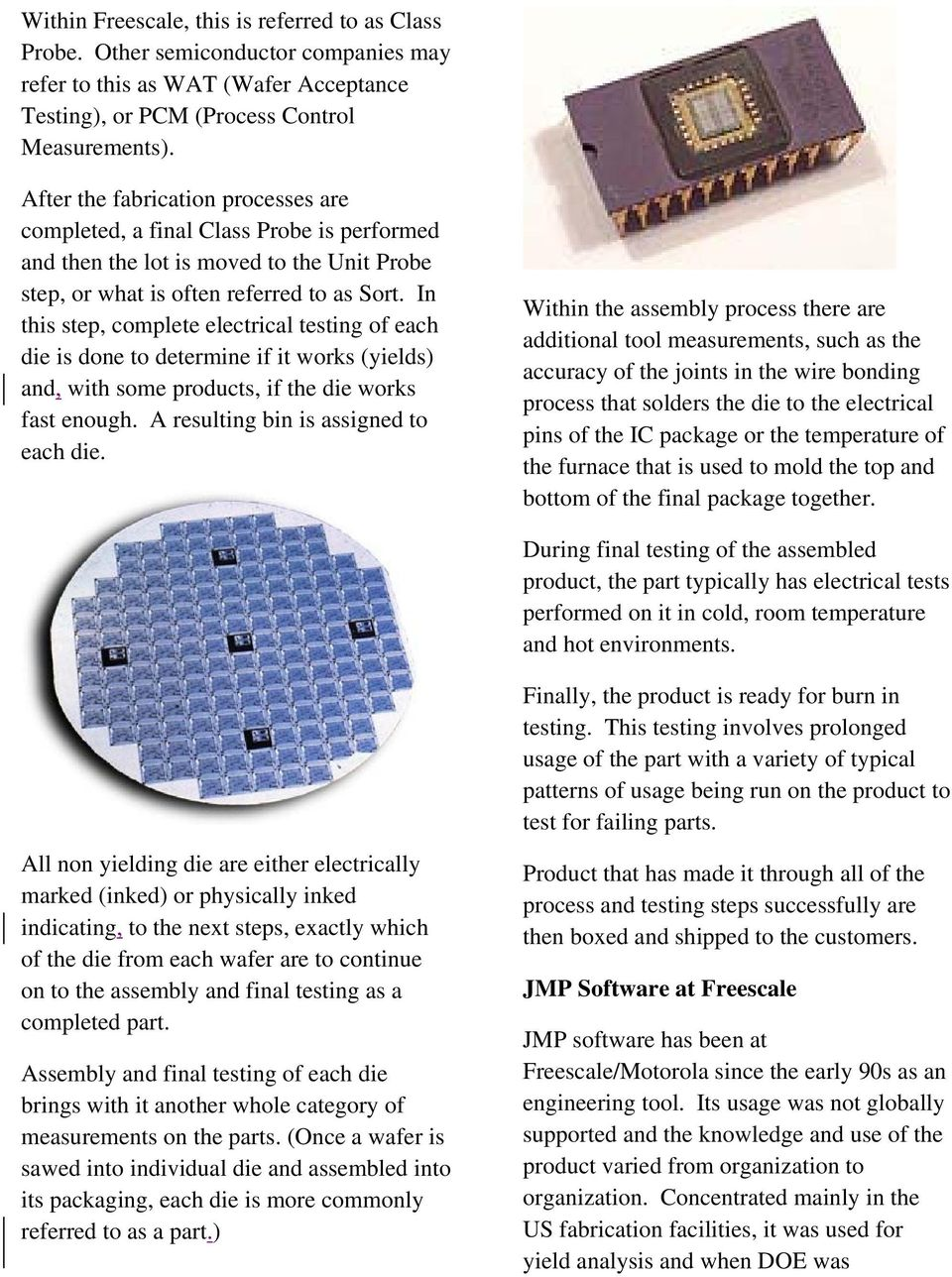 The Turning of JMP Software into a Semiconductor Analysis