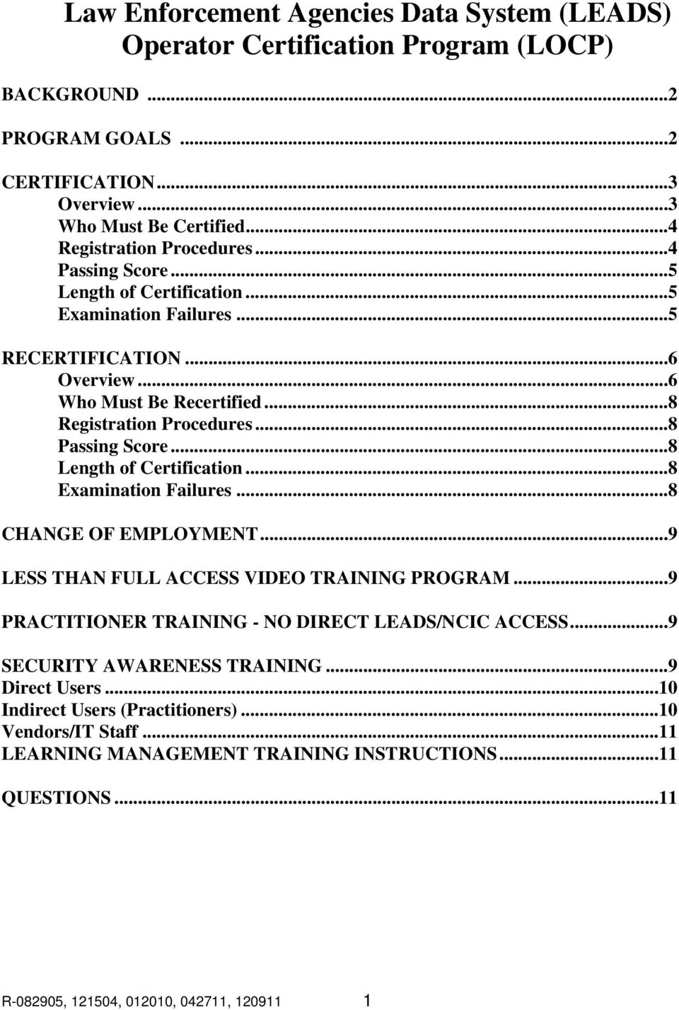 Law Enforcement Agencies Data System Leads Operator Certification