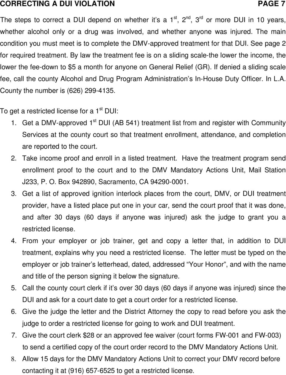 By law the treatment fee is on a sliding scale-the lower the income,