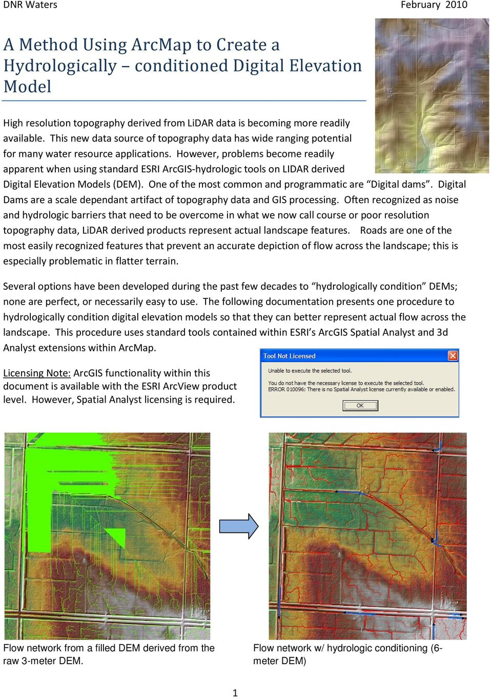 A Method Using ArcMap to Create a Hydrologically conditioned