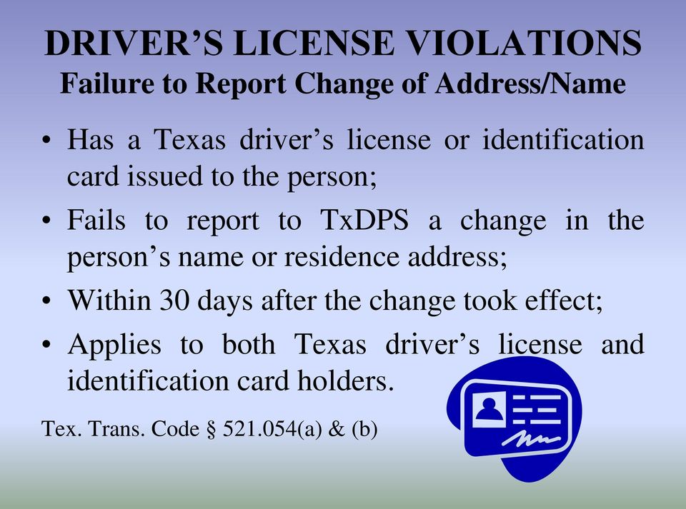 driver s license violations in texas. a review of transportation