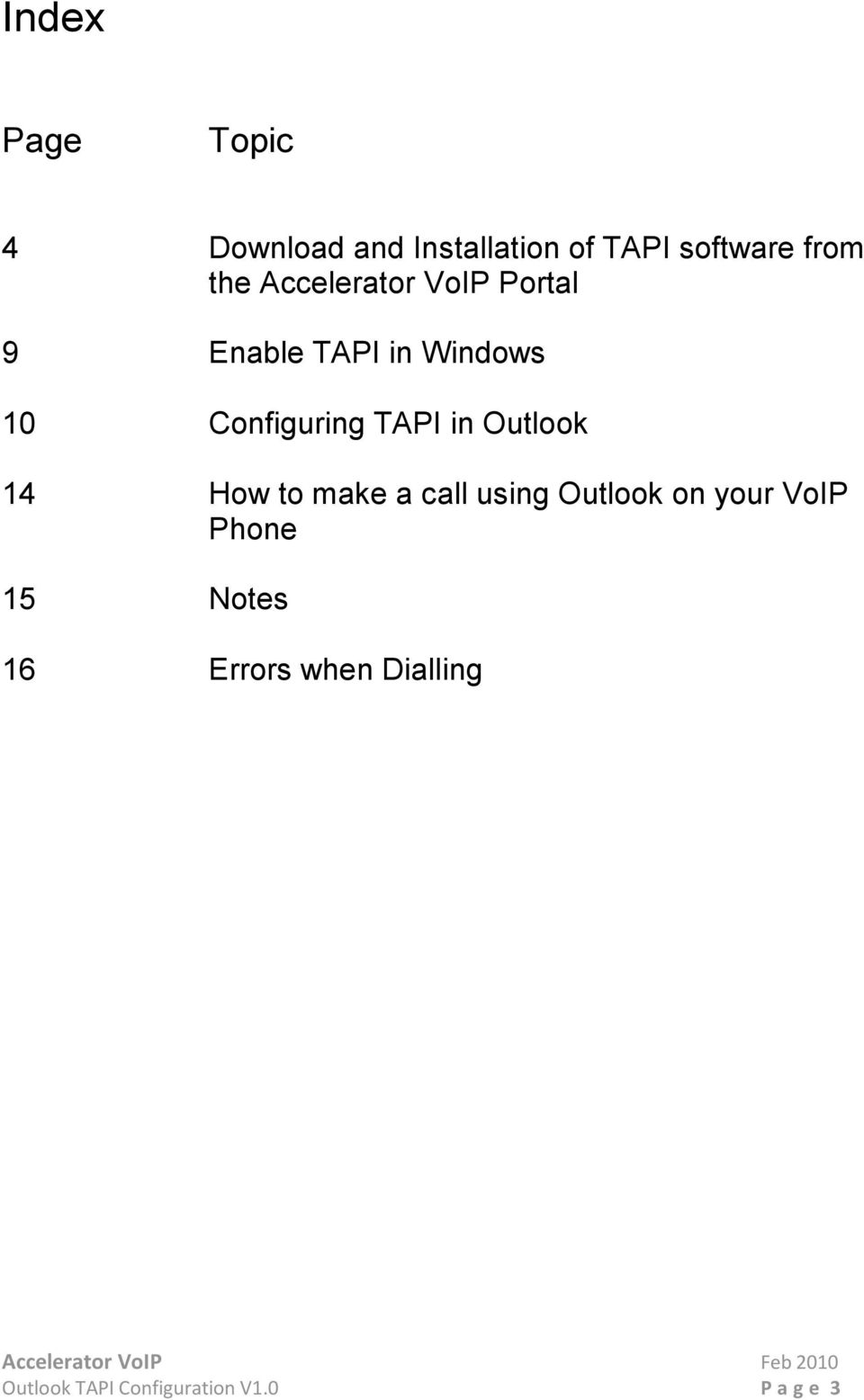 Configuring TAPI in Outlook 14 How to make a call using