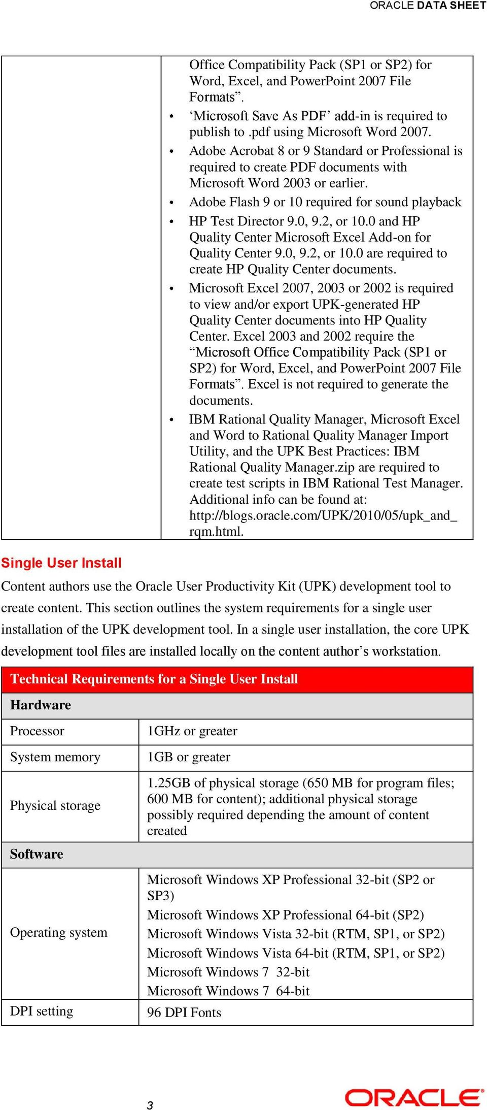 0 and HP Quality Center Microsoft Excel Add-on for Quality Center 9.0, 9.2, or 10.0 are required to create HP Quality Center documents.