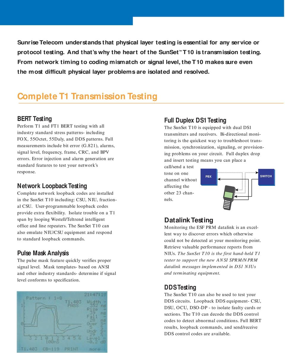 Sunset T10 The Complete T1 Testing Solution Pdf 3 Way Light Switch Transmission Bert Perform And Ft1 With All Industry Standard