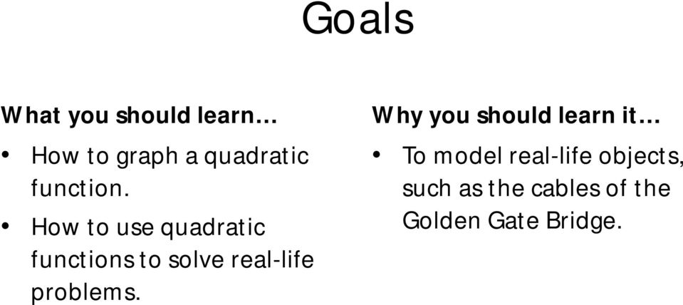 How to use quadratic functions to solve real-life
