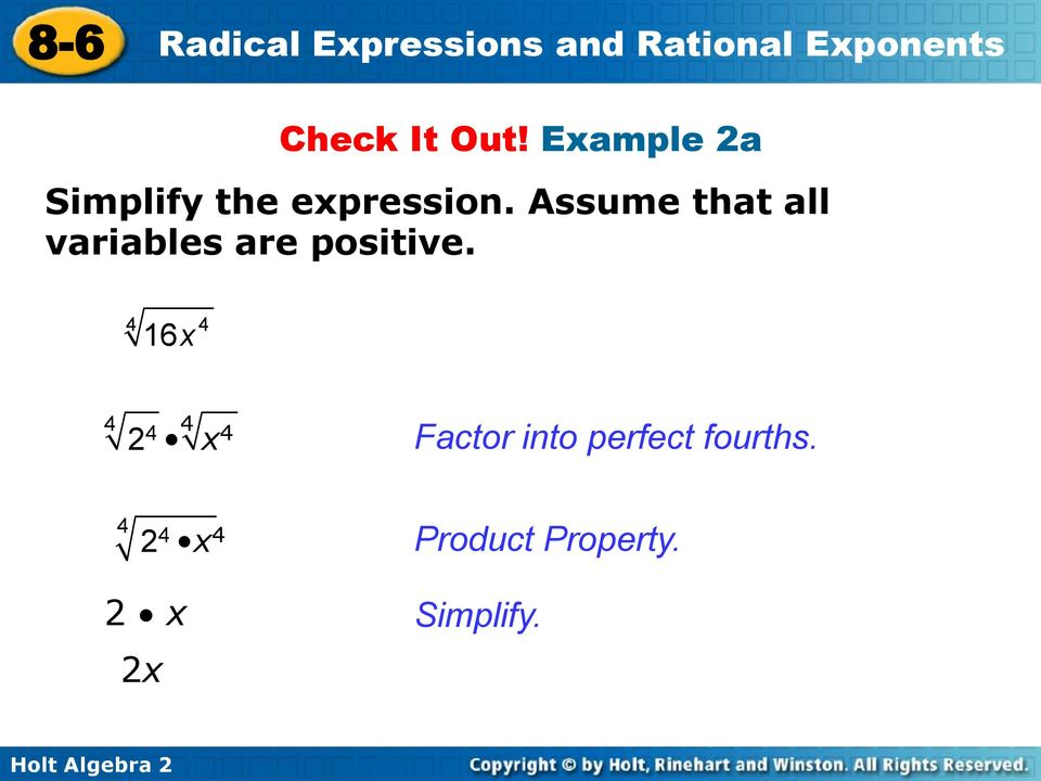 Assume that all variables are positive.