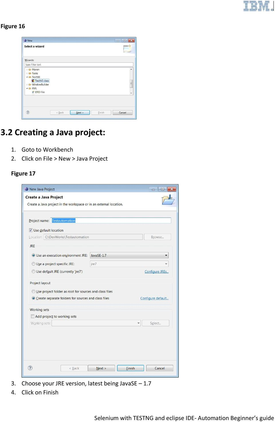 Click on File > New > Java Project Figure 17