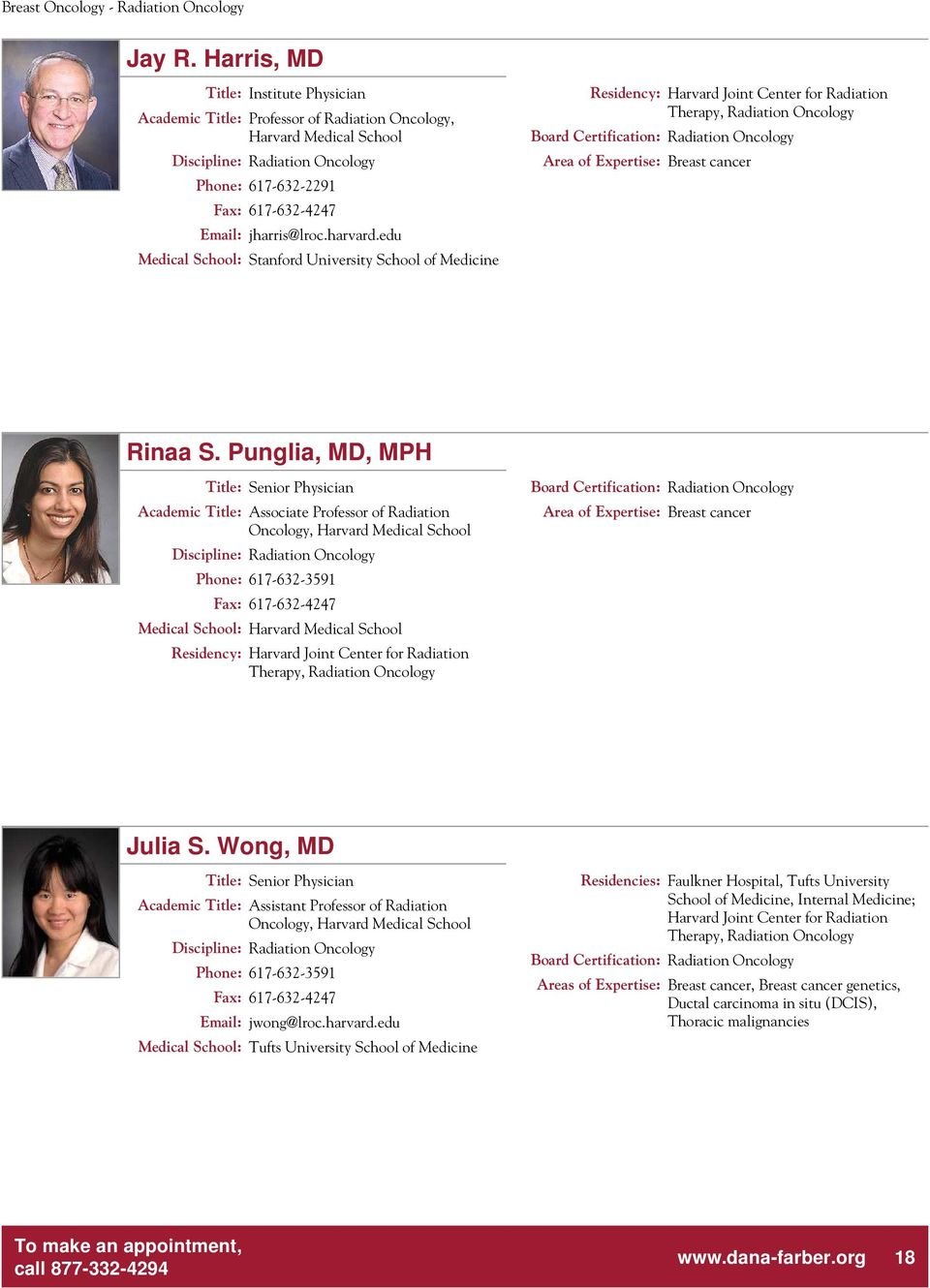 PHYSICIAN PROFILES  Dedicated to Discovery Committed to Care