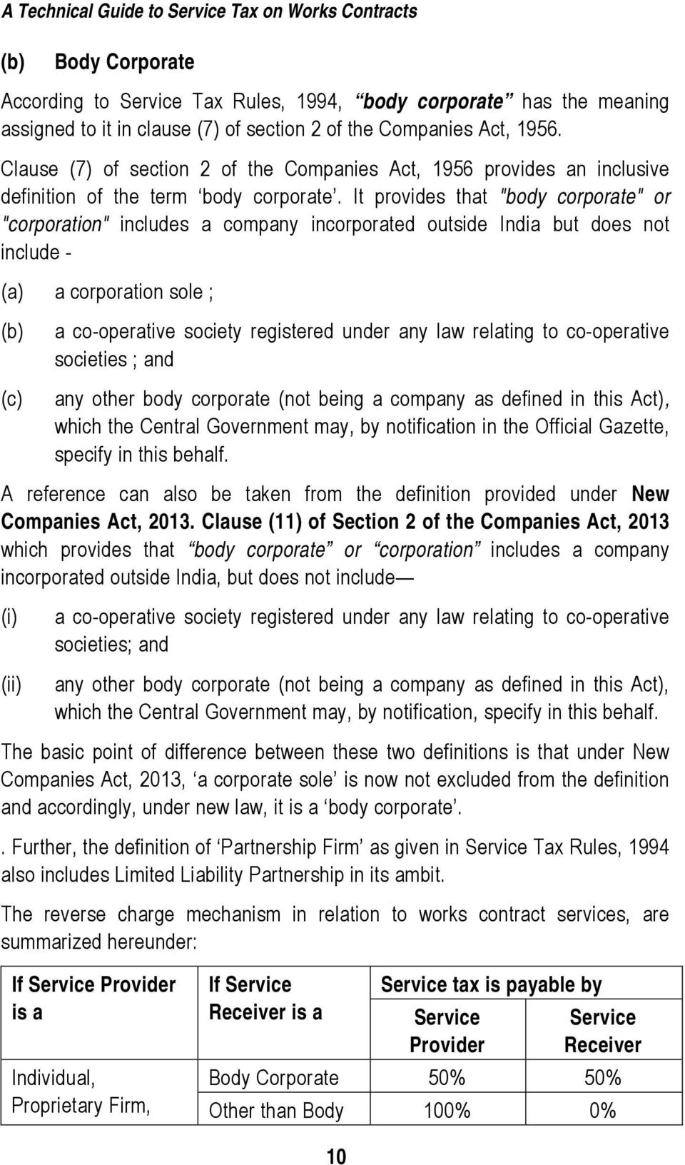 "It provides that ""body corporate"" or ""corporation"" includes a company  incorporated outside"