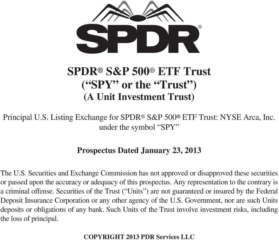 Spdr Sp 500 Etf Trust Spy Or The Trust A Unit Investment Trust