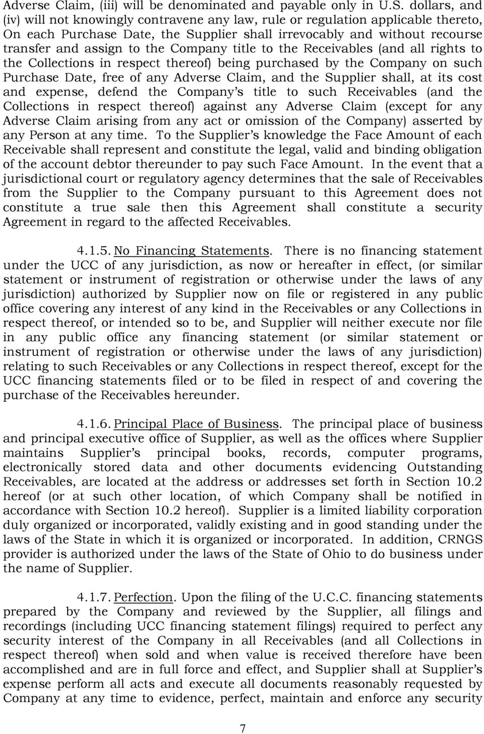 Company title to the Receivables (and all rights to the Collections in respect thereof) being purchased by the Company on such Purchase Date, free of any Adverse Claim, and the Supplier shall, at its