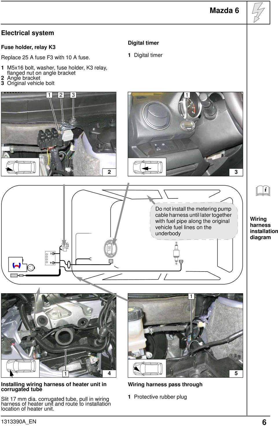 Always Follow All Webasto Installation And Repair Instructions 2004 Chevy Impala Water Pump Location Free Download Wiring Diagram The Metering Cable Harness Until Later Together With Fuel Pipe Along Original Vehicle