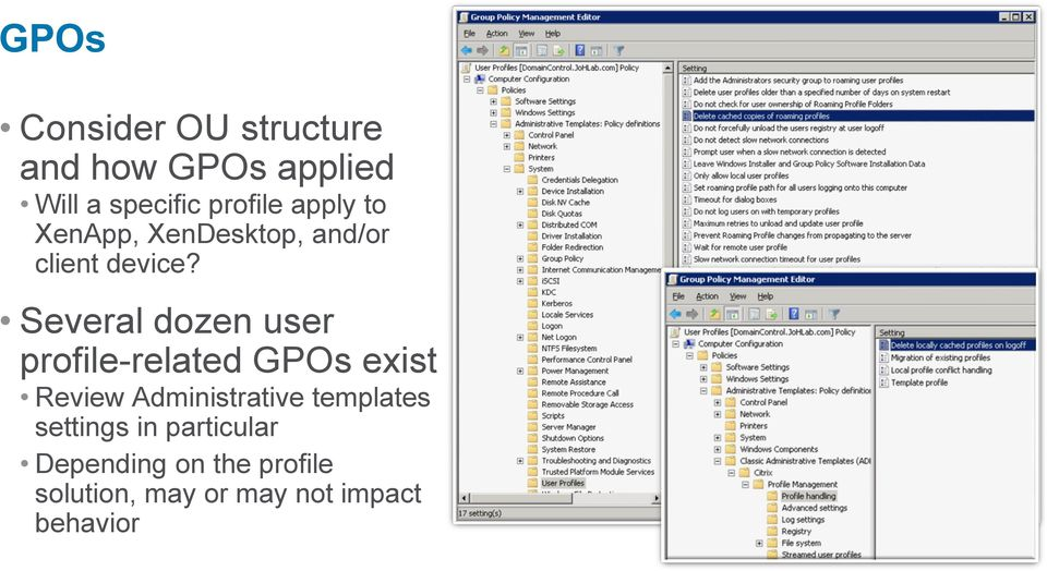 Solving User Profile Challenges for XenApp and/or XenDesktop