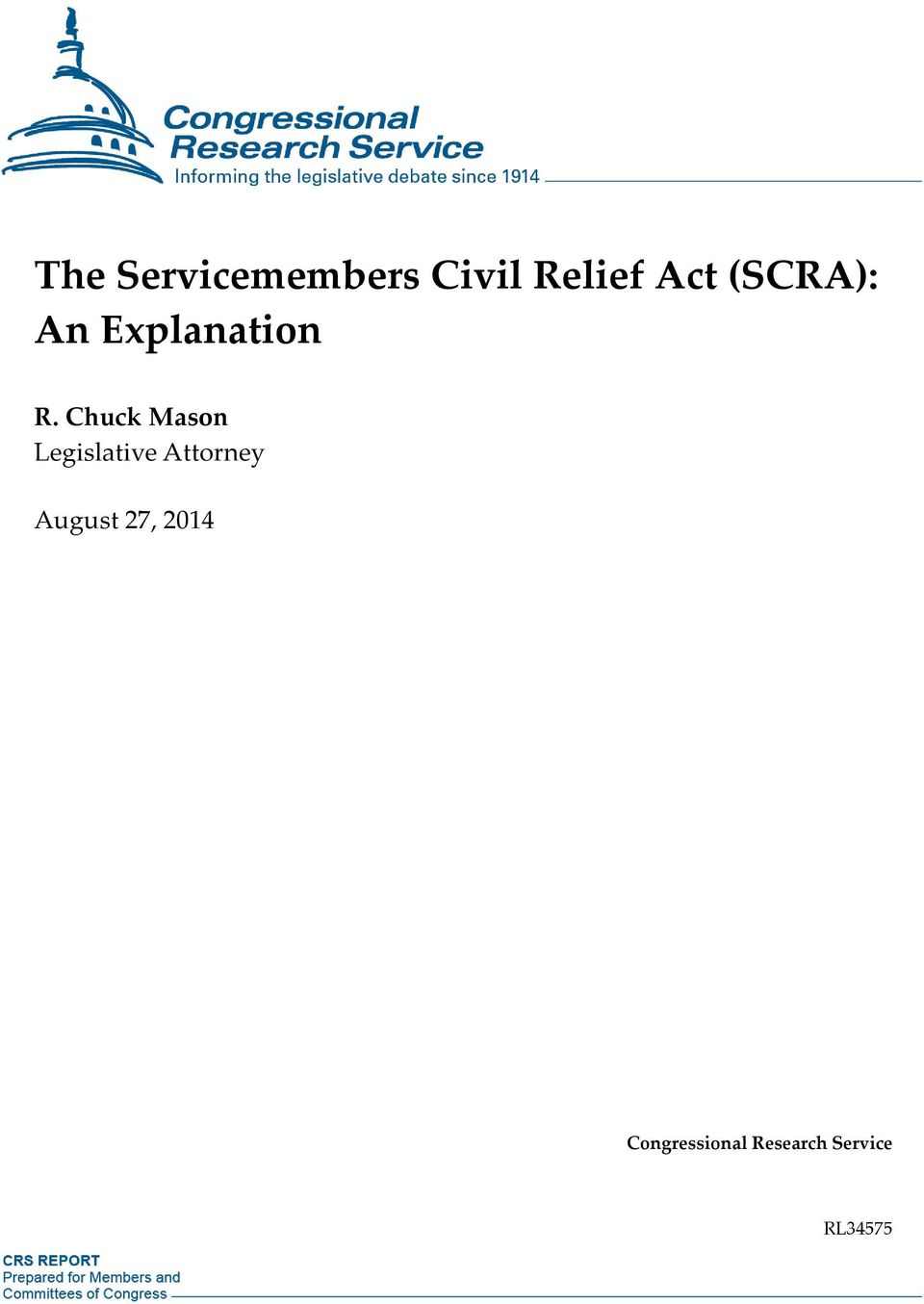 The Servicemembers Civil Relief Act (SCRA): Does It Provide for a Private Cause of Action?