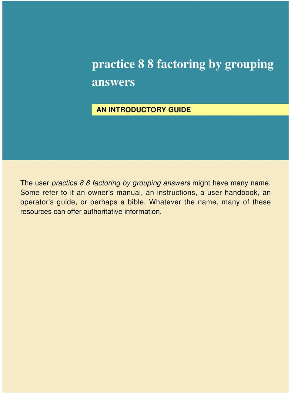 practice 8 8 factoring by grouping answers - PDF