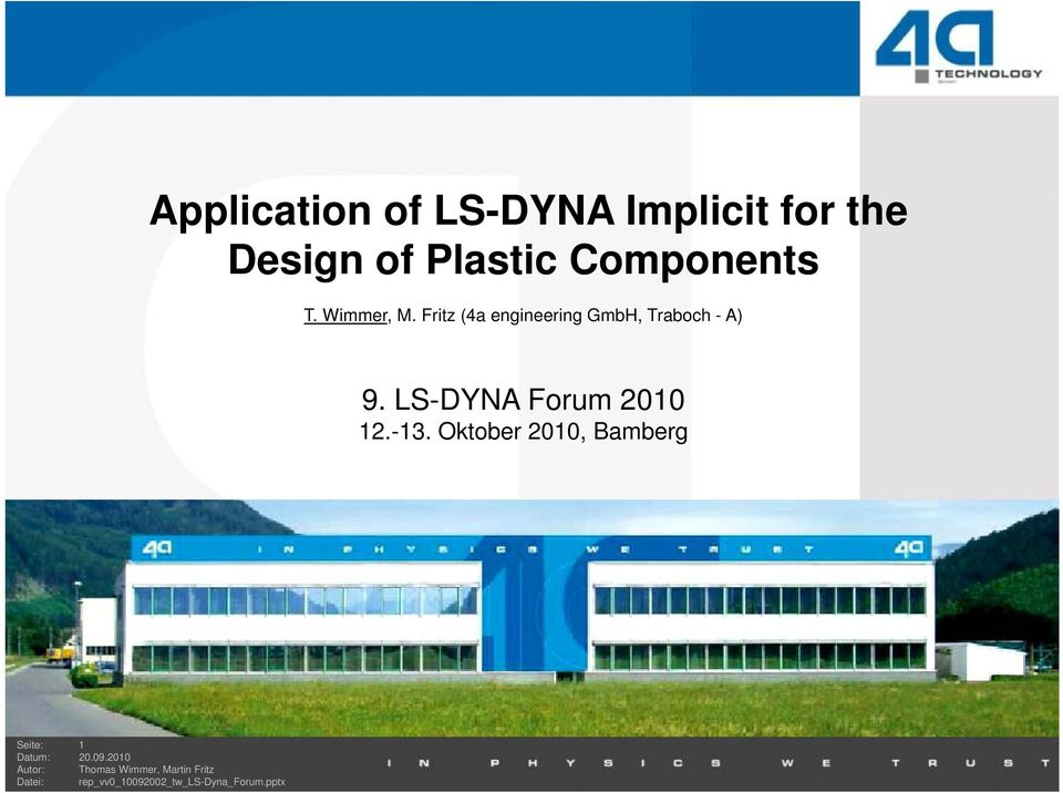 Application of LS-DYNA Implicit for the Design of Plastic Components