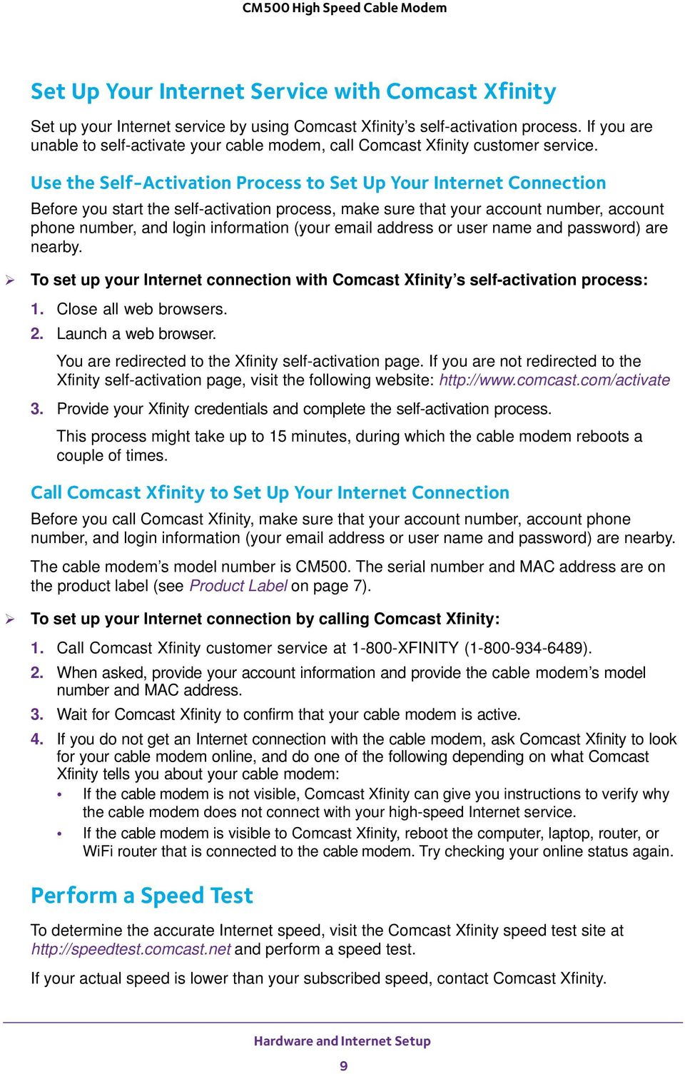 Cm500 High Speed Cable Modem User Manual Pdf Comcast Wiring Diagram Use The Self Activation Process To Set Up Your Internet Connection Before You Start 10 Connect