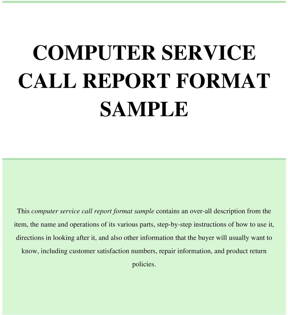 instructions of how to use it directions in looking after it and also other computer service call report format