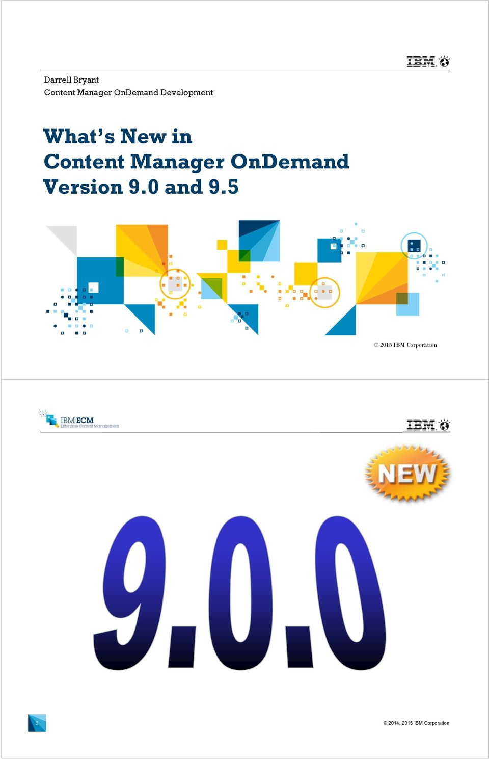 What S New In Content Manager Ondemand Version 9 0 And Pdf