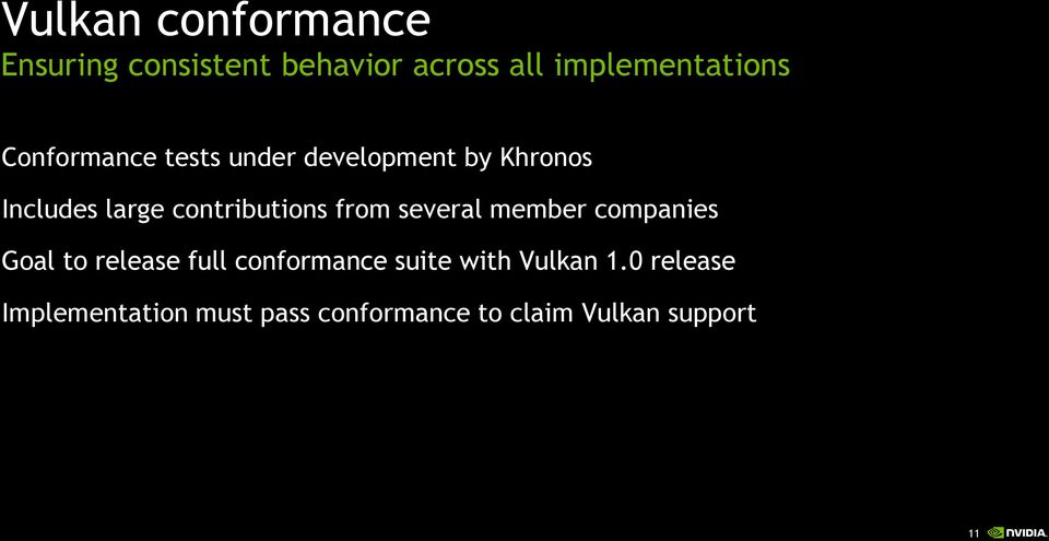 from several member companies Goal to release full conformance suite with