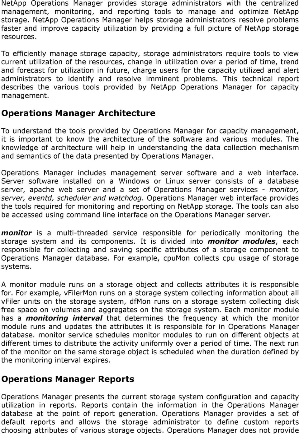 To efficiently manage storage capacity storage administrators require tools to view current utilization of the  sc 1 st  DocPlayer.net & Storage Capacity Management using NetApp Operations Manager - PDF