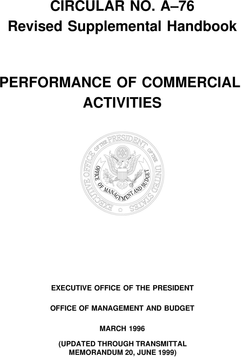 PERFORMANCE OF COMMERCIAL ACTIVITIES