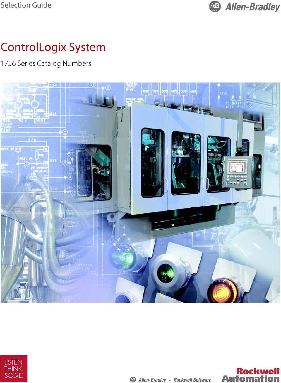 Selection Guide. ControlLogix System Series Catalog Numbers - PDF