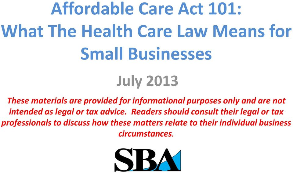 intended as legal or tax advice.