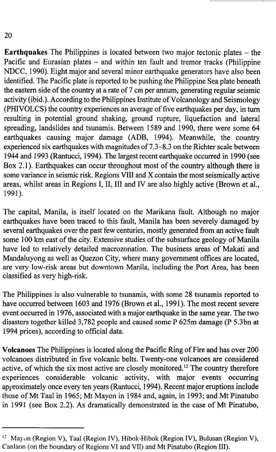 THE ECONOMIC IMPACT OF NATURAL DISASTERS IN THE PHILIPPINES