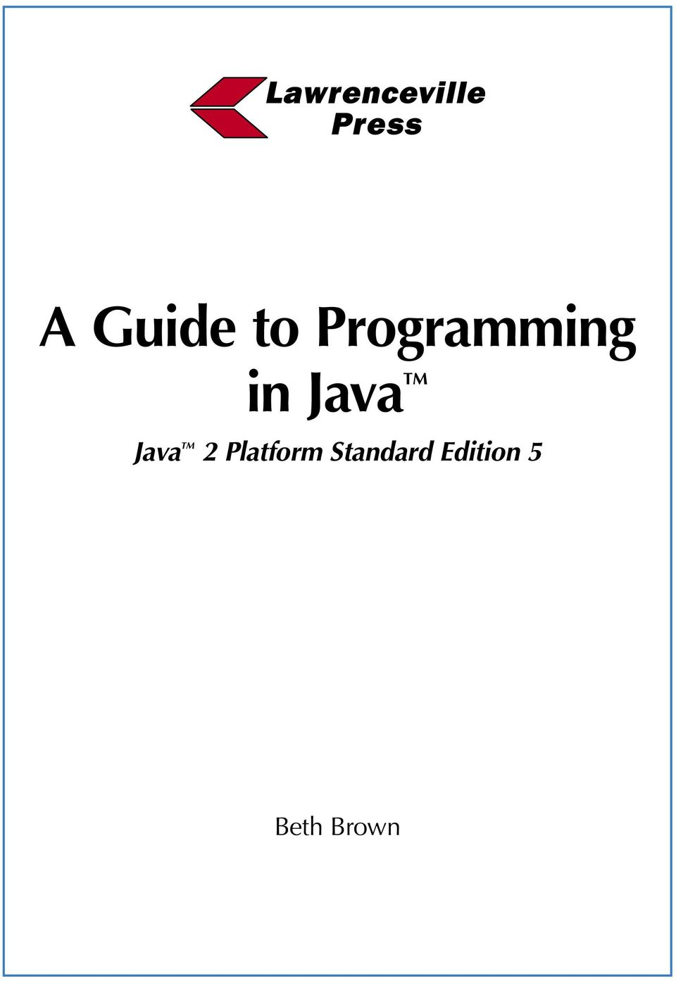 java a guide to programming in java 2 platform standard edition 5 rh docplayer net