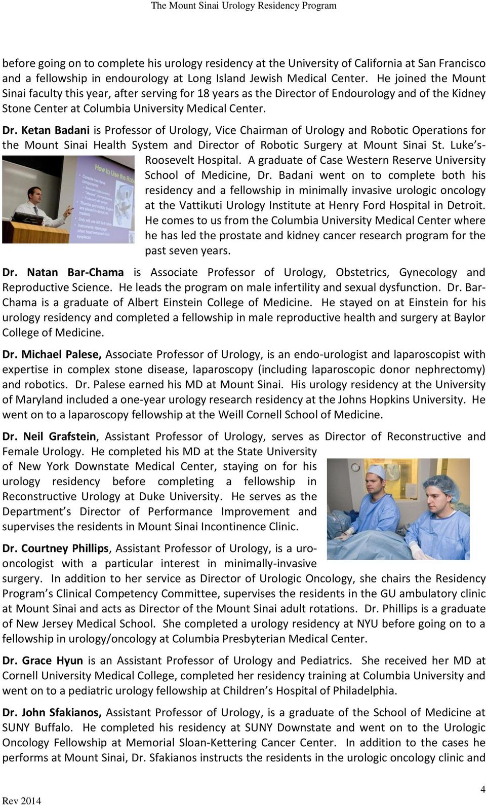THE UROLOGY RESIDENCY PROGRAM OF THE ICAHN SCHOOL OF MEDICINE AT