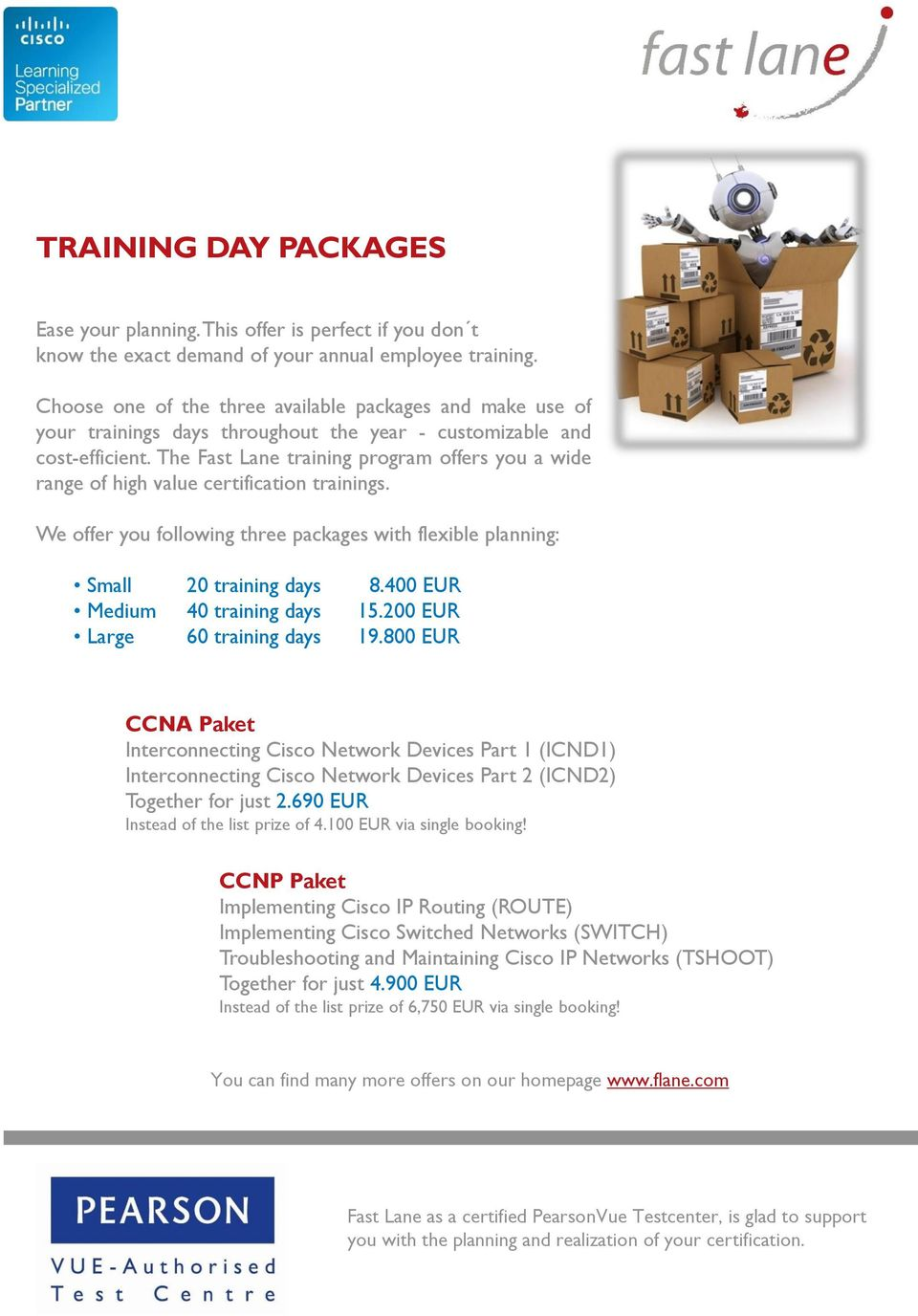 FAST LANE > TRAINING FROM THE EXPERTS Fast Lane Institute