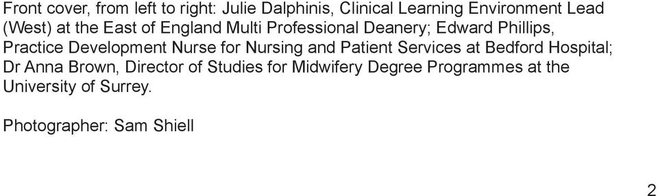 Development Nurse for Nursing and Patient Services at Bedford Hospital; Dr Anna Brown,