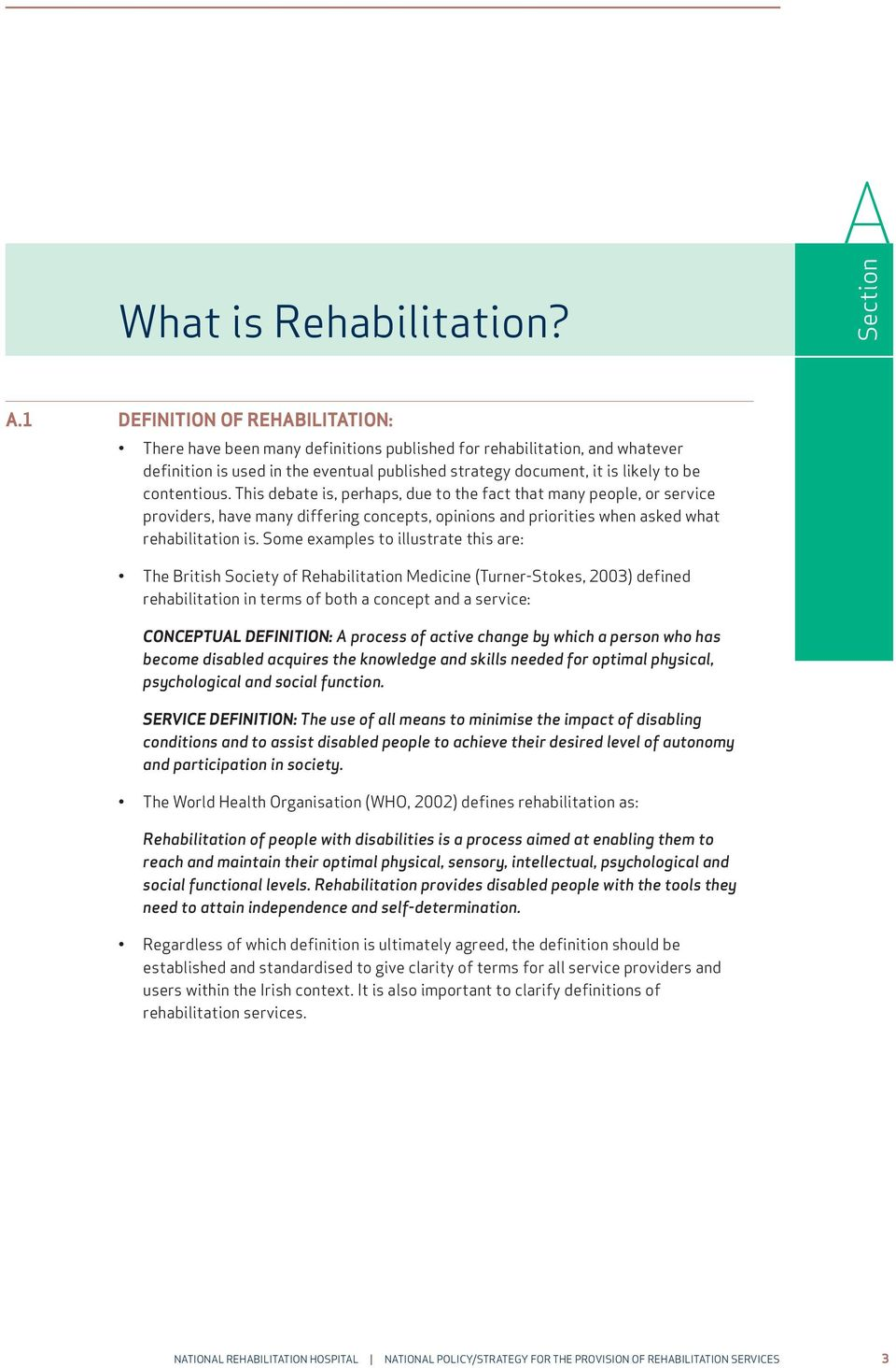 national policy/strategy for the provision of rehabilitation