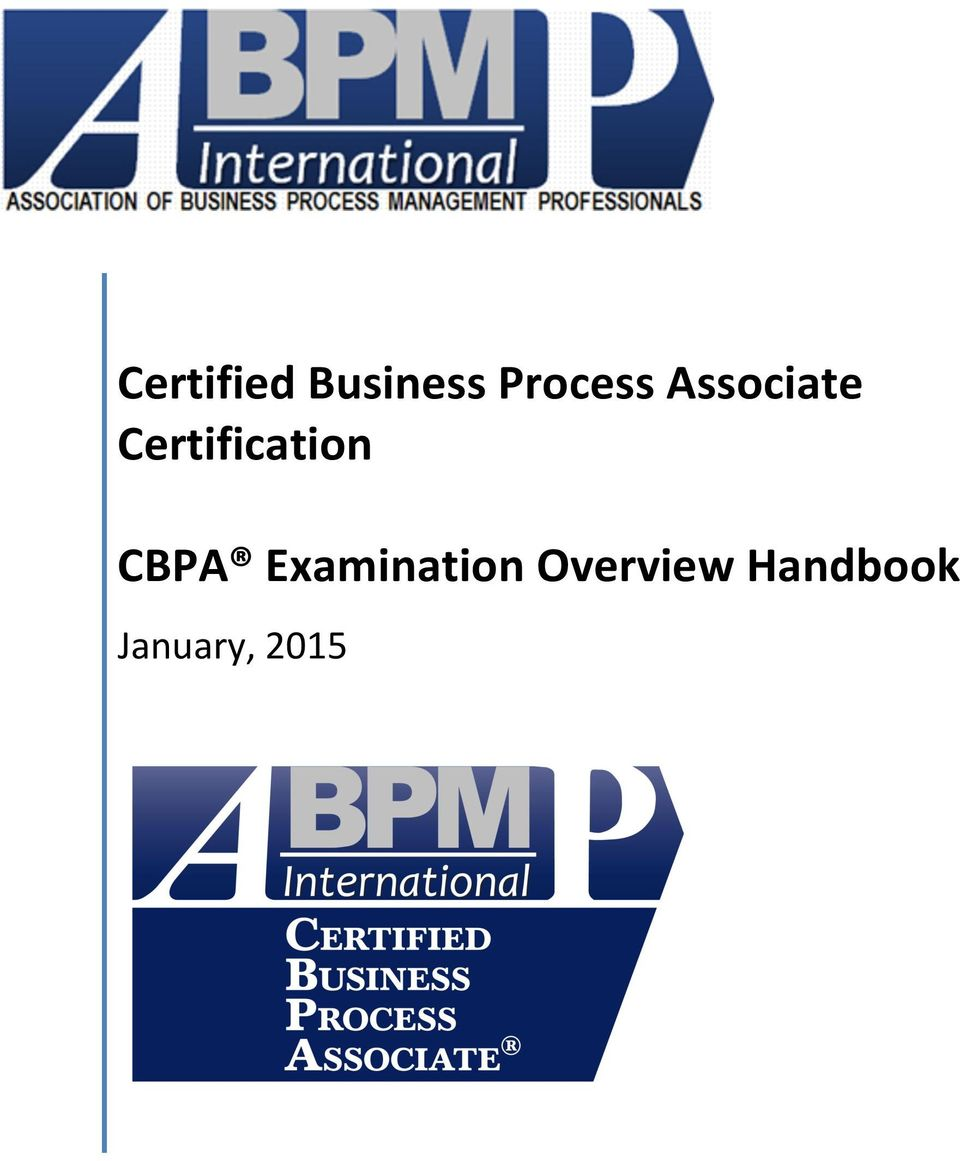 Certified Business Process Associate Certification Cbpa Examination