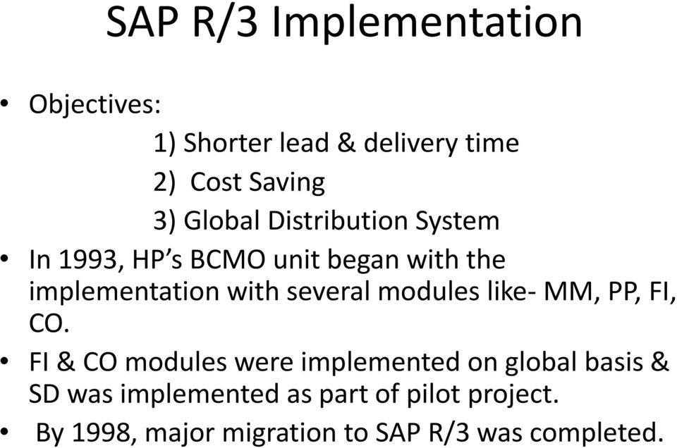 ERP Implementation failure at HP  Presented by: DINESH SHRISHRIMAL - PDF