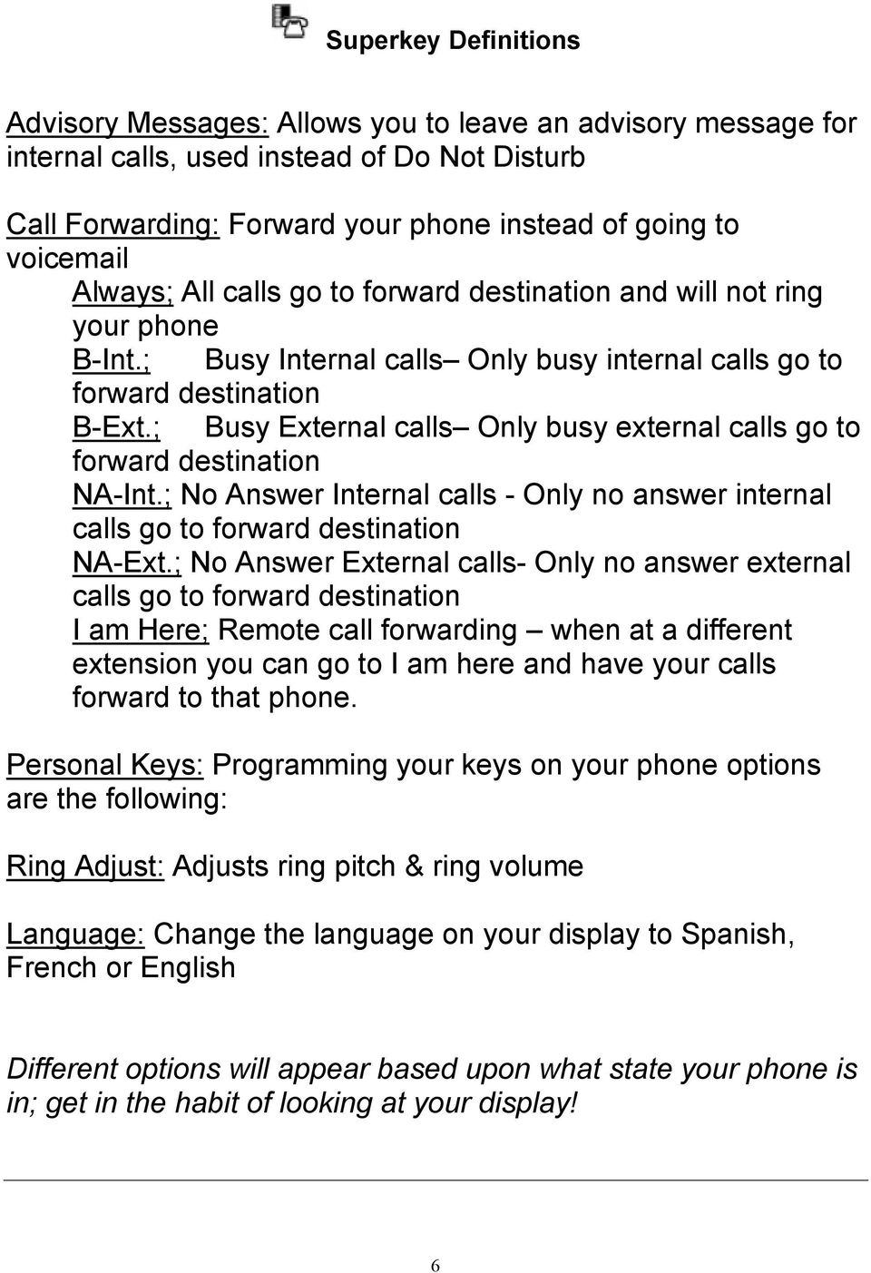 ; Busy External calls Only busy external calls go to forward destination NA-Int.; No Answer Internal calls - Only no answer internal calls go to forward destination NA-Ext.