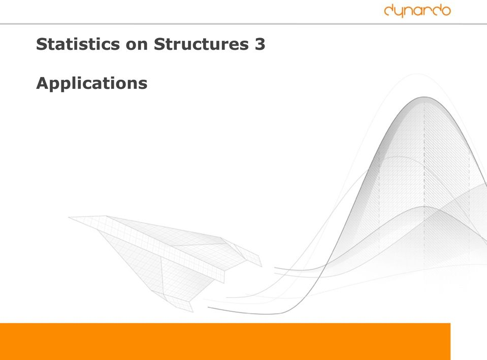 Statistics on Structures 3  Robustness evaluation in CAE