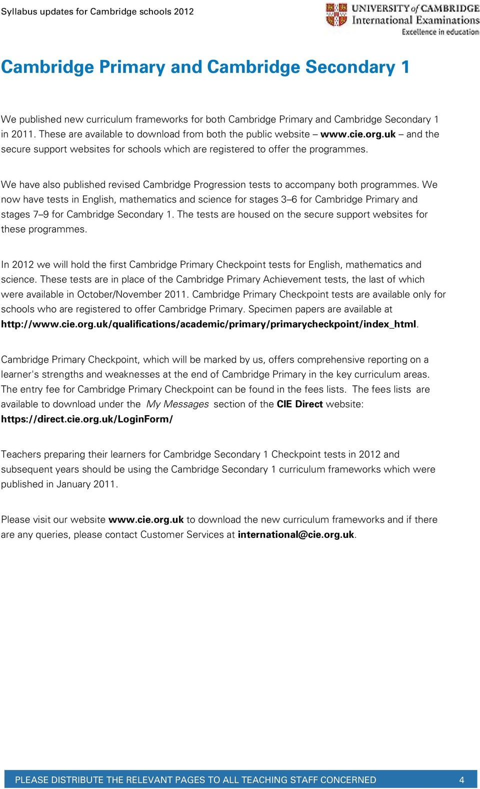 We have also published revised Cambridge Progression tests to accompany both programmes.