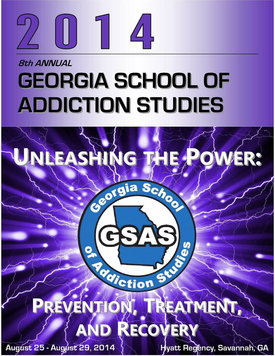 UNLEASHING GEORGIA SCHOOL OF ADDICTION STUDIES THE POWER