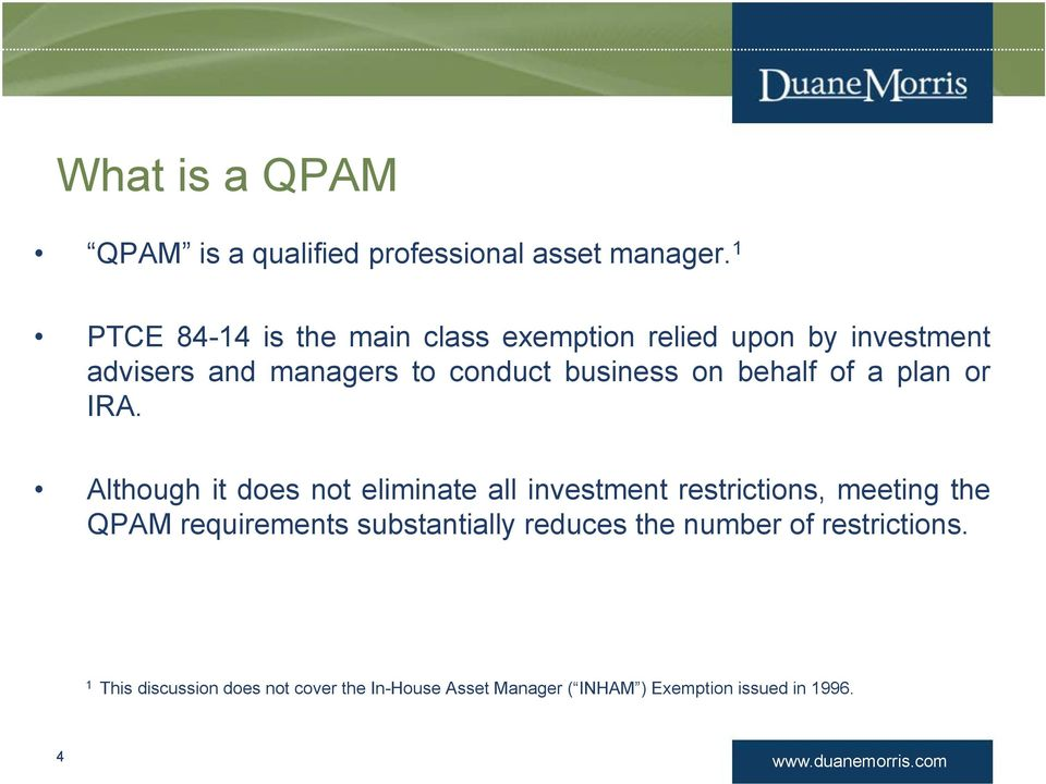 Qpam erisa definition of investment dunross investment limited company