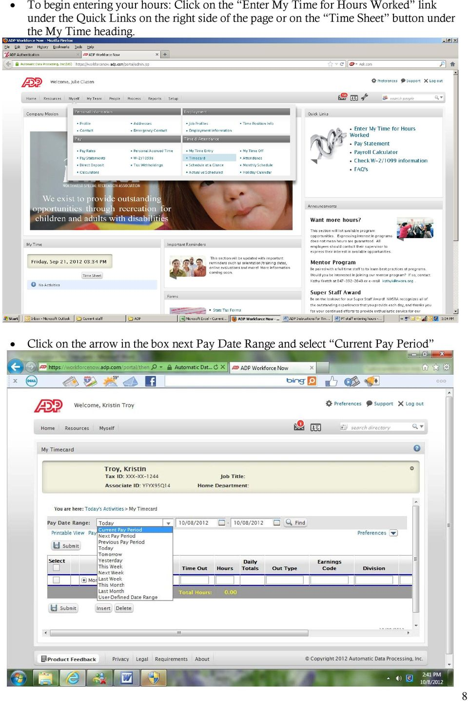 First Time Users: Setting Up Your Account ADP Online Payroll
