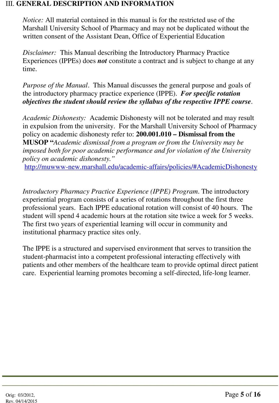 Introductory Pharmacy Practice Experience (IPPE) Student