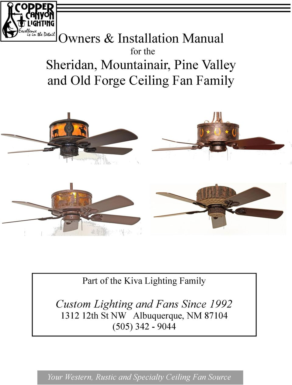 Owners Installation Manual For The Sheridan Mountainair Pine Hunter Ceiling Fan Remote Wiring Diagram Besides 4 Way Switches Family Custom Lighting And Fans Since 1992 1312 12th St Nw