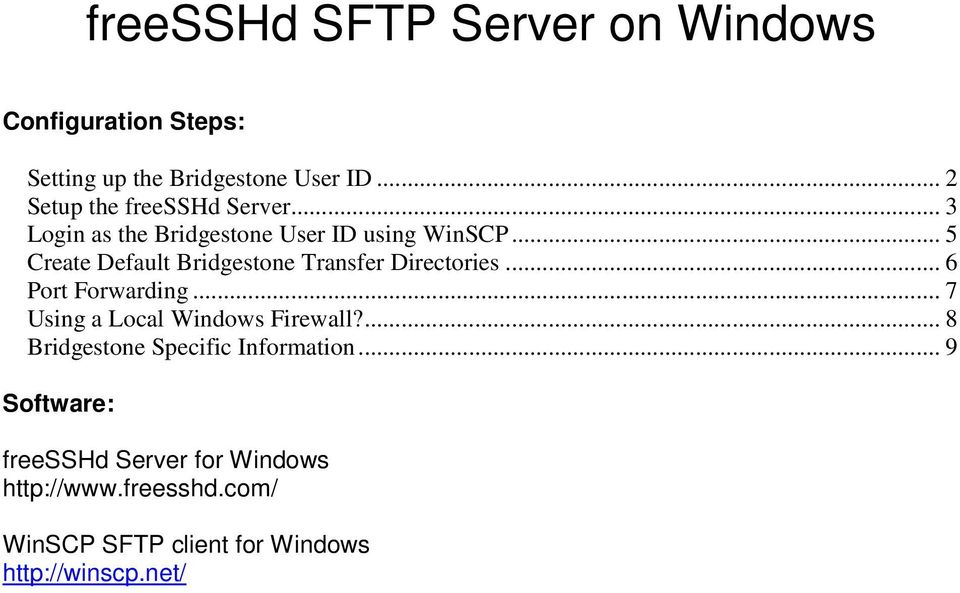 .. 5 Create Default Bridgestone Transfer Directories... 6 Port Forwarding... 7 Using a Local Windows Firewall?