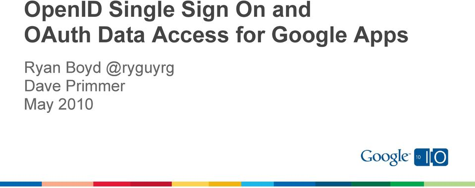 OpenID Single Sign On and OAuth Data Access for Google Apps