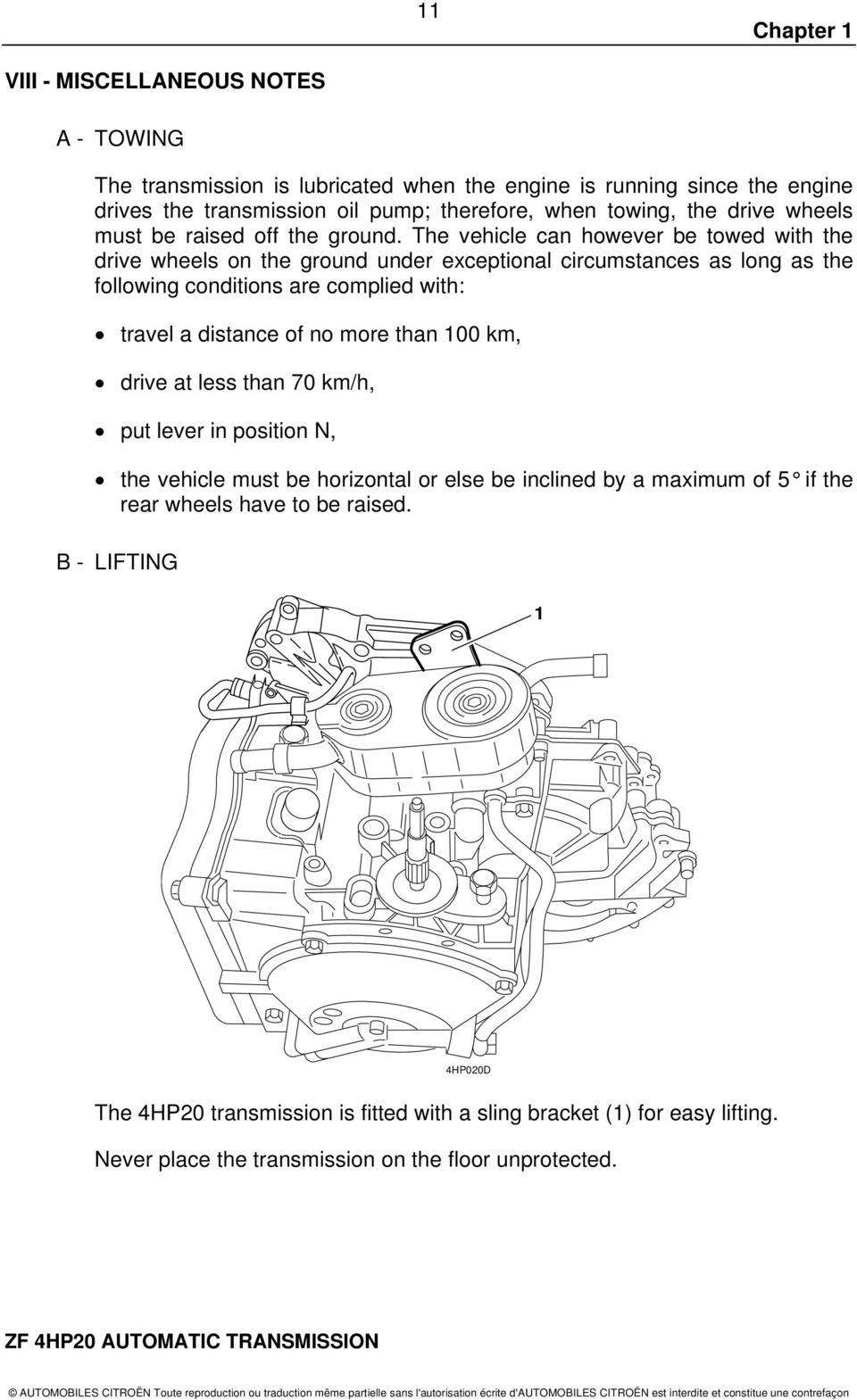 Zf 4hp20 Automatic Transmission Citron Uk Ltd 221 Bath Road Slough 2002 Mini Cooper Wiring Diagram Furthermore Trailer Hitch The Vehicle Can However Be Towed With Drive Wheels On Ground Under Exceptional Circumstances