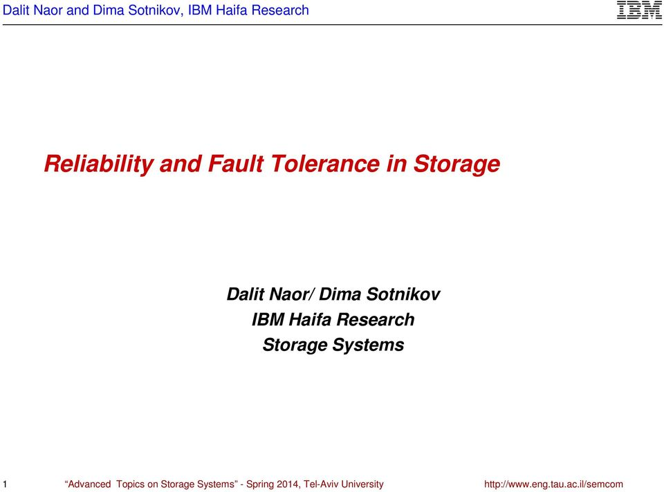 Systems 1 Advanced Topics on Storage Systems -