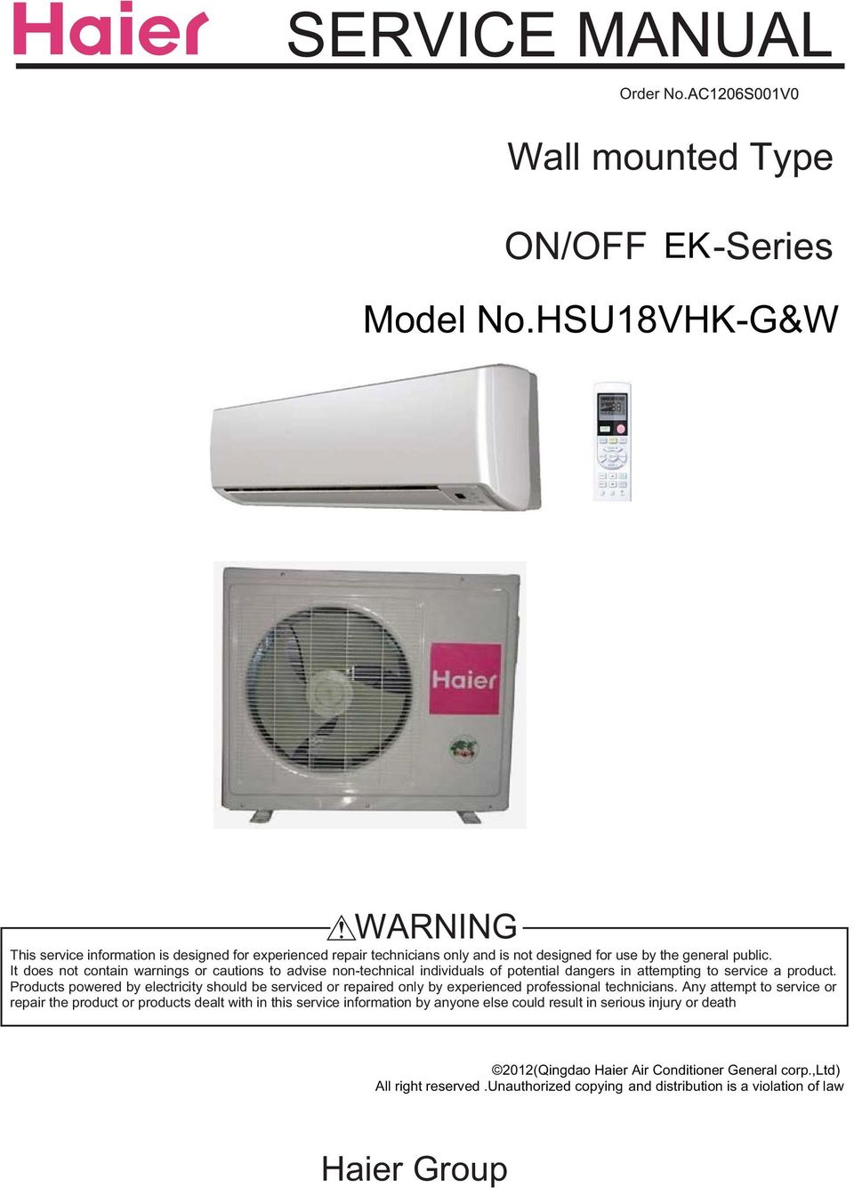 Service Manual Wall Mounted Type Model Nohsu18vhk Gw Warning Haier Air Handler Wiring Diagrams It Does Not Contain Warnings Or Cautions To Advise Non Technical Individuals Of Potential Dangers