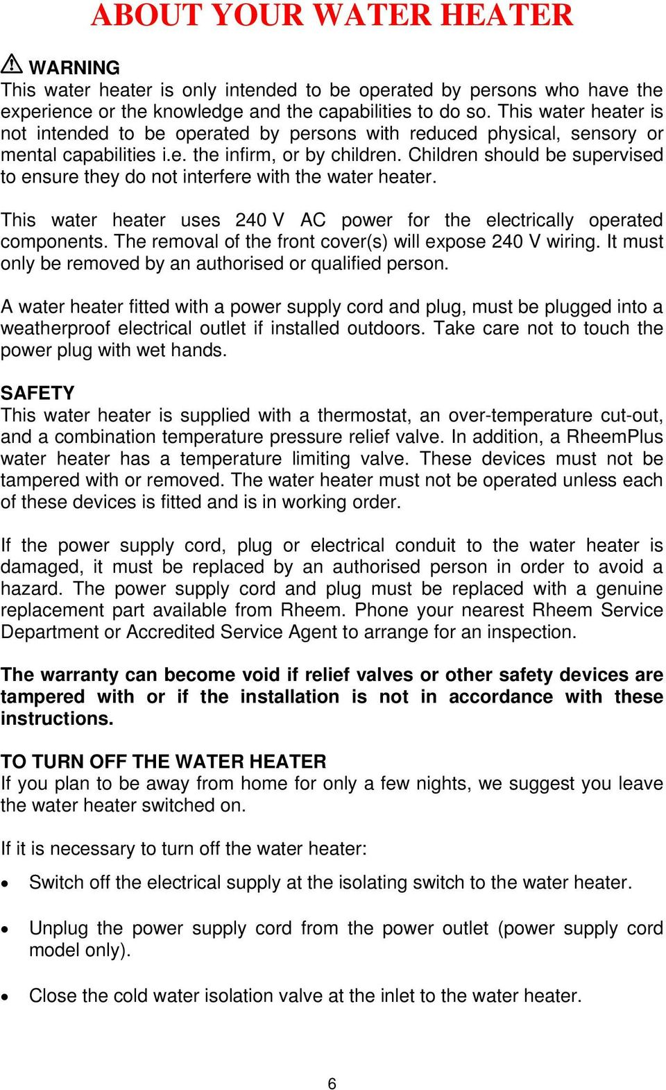 Owners Guide And Installation Instructions Electric Domestic Water Wiring A Heater Switch Children Should Be Supervised To Ensure They Do Not Interfere With The This